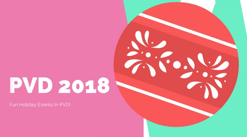 2018 Holiday Events In PVD